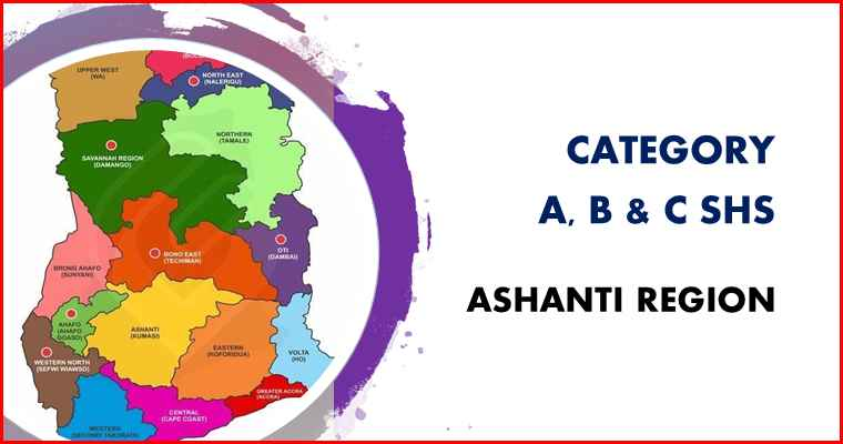 Ashanti region category A, B and C schools